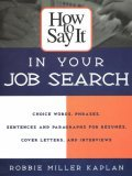 How to Say it in Your Job Search