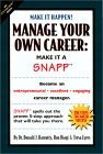Manage Your Own Career: Make it a SNAPP